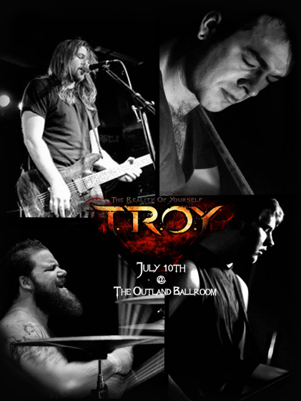 Members of TROY flyer for Evolution Show on July 10th, 2015 at the Outland Ballroom